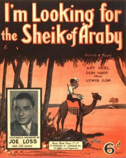 I'M LOOKING FOR THE SHEIK OF ARABY